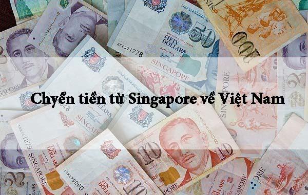 Chuyển tiền từ Sinapore về Việt Nam