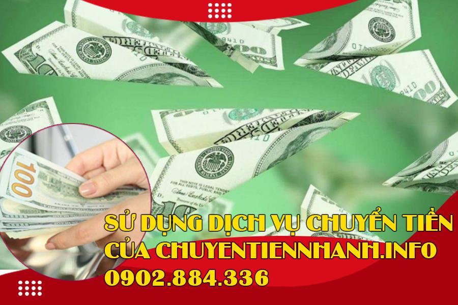 Sử dụng dịch vụ gửi tiền sang Mỹ của Chuyentiennhanh.info