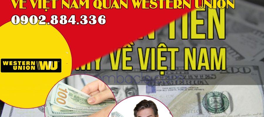 Hướng dẫn gửi tiền từ Mỹ về Việt Nam qua Western Union