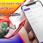 Mức phí chuyển tiền từ nước ngoài về Việt Nam tính như thế nào được nhiều người quan tâm
